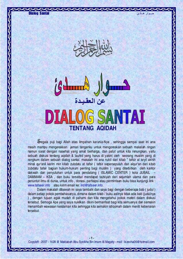 دئ هــ ار ـــDialog Santai - 1 - Copyleft : 2007 - 1428 @ Maktabah Abu Syeikha Bin Imam Al Magety - mail : bizecha...