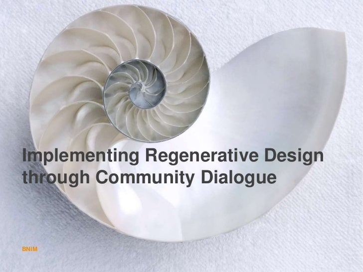 Implementing Regenerative Design through Community Dialogue
