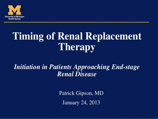 Timing of Renal Replacement          TherapyInitiation in Patients Approaching End-stage                Renal Disease     ...