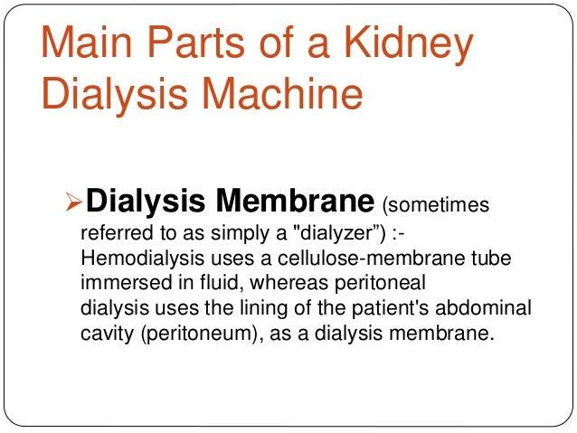 a kidney dialysis machine