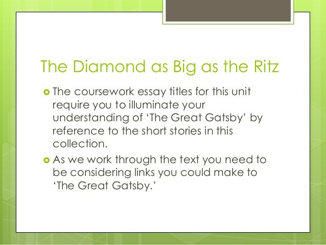 the diamond as big as the ritz essay 2018-5-23  short stories of f scott fitzgerald summary and analysis of the diamond as big as the ritz.