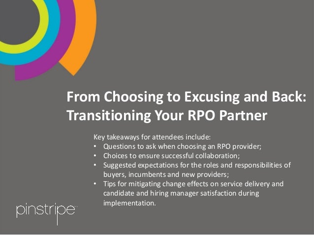 From Choosing to Excusing and Back: Transitioning Your RPO Partner