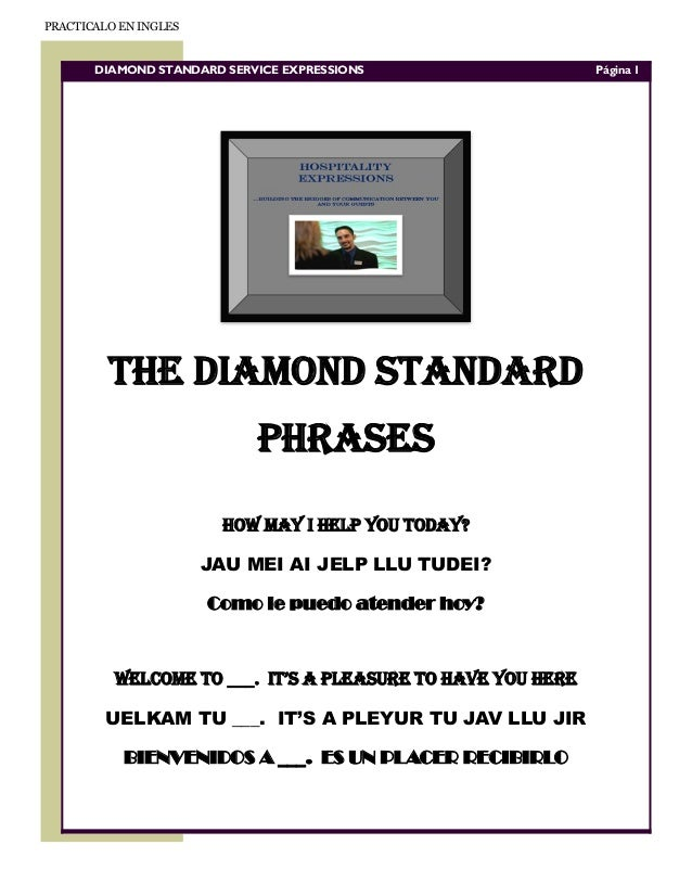 PRACTICALO EN INGLES       DIAMOND STANDARD SERVICE EXPRESSIONS                  Página 1         THE DIAMOND STANDARD    ...
