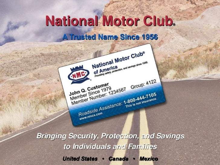 National Motor Club®<br />A Trusted Name Since 1956<br />Bringing Security, Protection, and Savings<br />to Individuals an...
