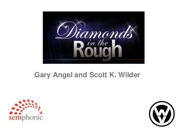 Gary Angel and Scott K. Wilder