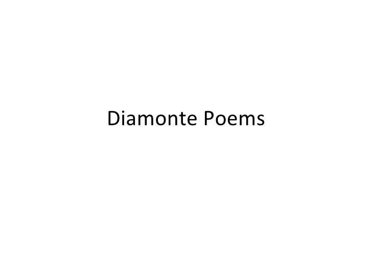 Diamonte Poems