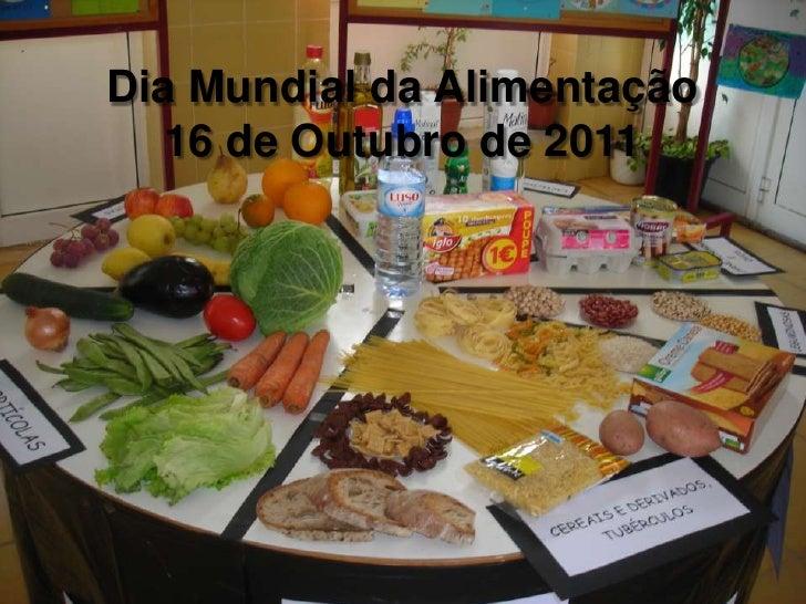 Dia Mundial da Alimentação 16 de Outubro de 2011<br />