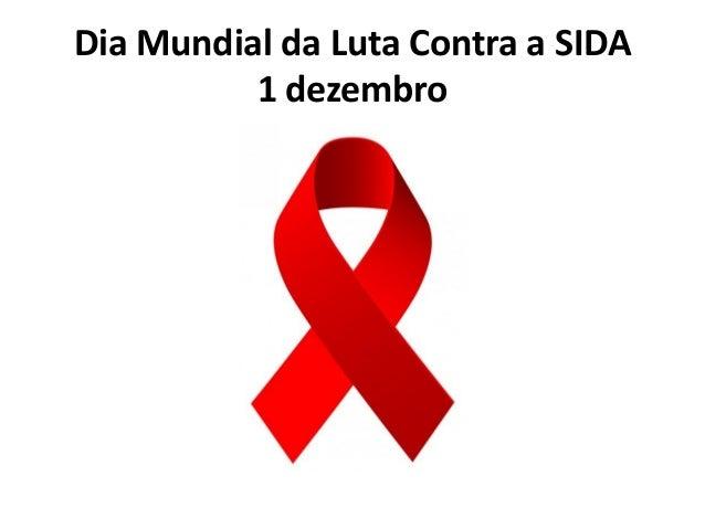 Dia Mundial da Luta Contra a SIDA 1 dezembro