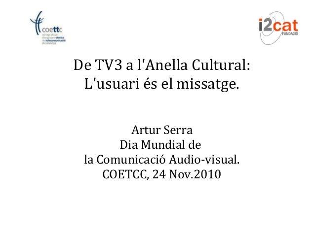 Dia mundial tv 2010: L'usuari és el missatge