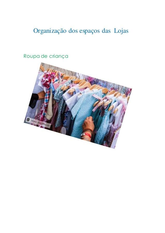 Roupa de criança Organização dos espaços das Lojas