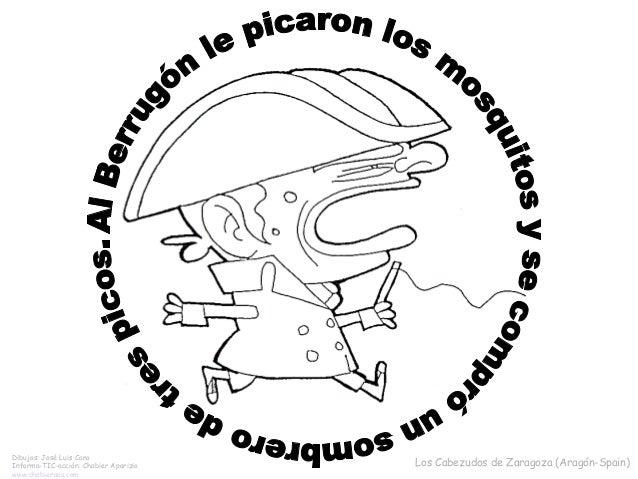 Dibujos: José Luis Cano Informa-TIC-acción: Chabier Aparizio www.chabieraas.com Los Cabezudos de Zaragoza (Aragón-Spain)