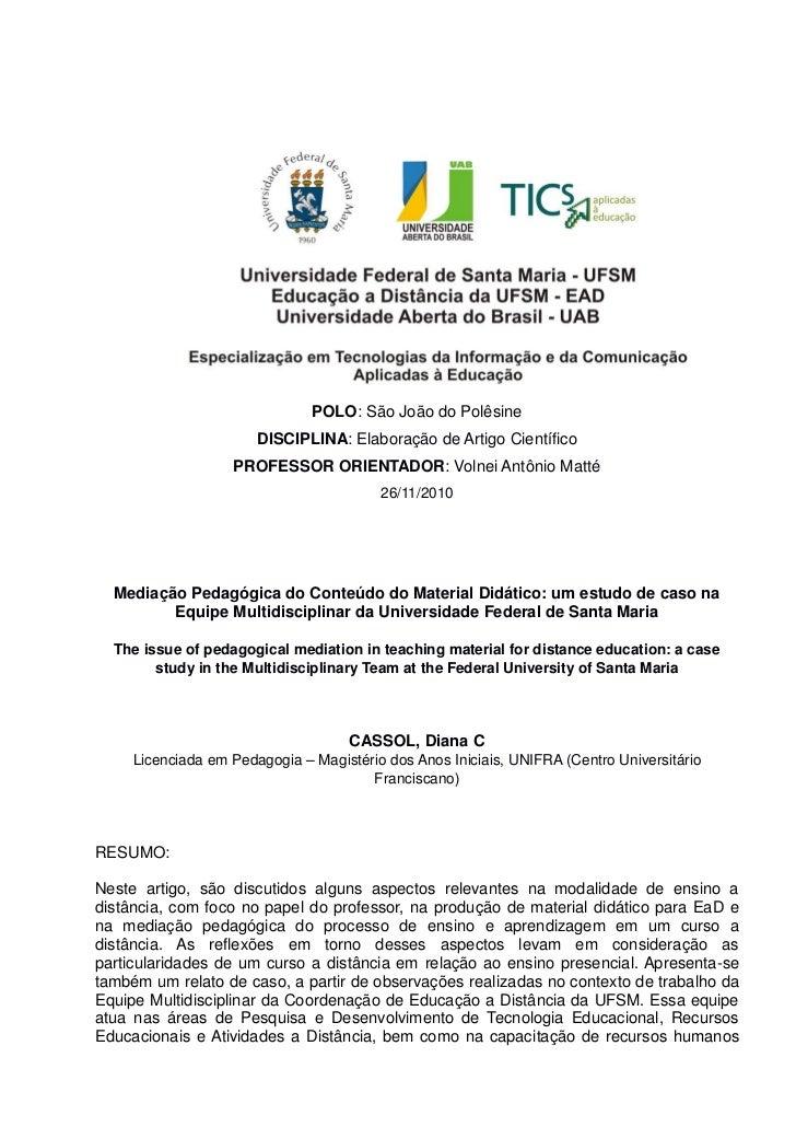 POLO: São João do Polêsine                       DISCIPLINA: Elaboração de Artigo Científico                   PROFESSOR O...