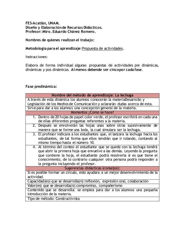 FES-Acatlán, UNAM. Diseño y Elaboración de Recursos Didácticos. Profesor: Mtro. Eduardo Chávez Romero. Nombres de quienes ...