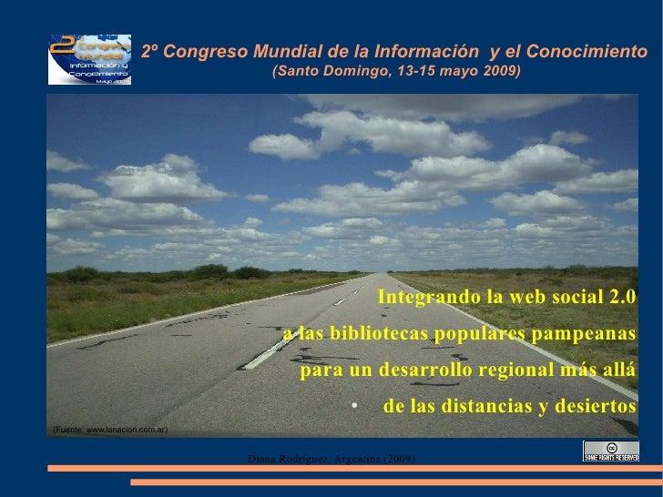2º Congreso Mundial de la Información y el Conocimiento                                      (Santo Domingo, 13-15 mayo 20...