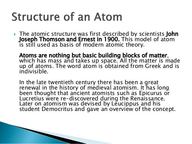 an analysis of the atomism of democritus and epicurus Epicurus studied atomism with nausiphanes who had been a student of democritus but epicurus was less interested in the part of democritus's theories that explained wild nature , as in worlds , universes , and earthquakes.