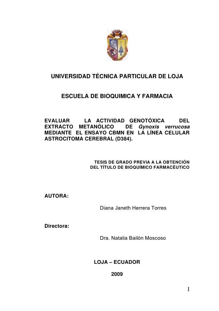 UNIVERSIDAD TÉCNICA PARTICULAR DE LOJA         ESCUELA DE BIOQUIMICA Y FARMACIA    EVALUAR     LA ACTIVIDAD GENOTÓXICA    ...