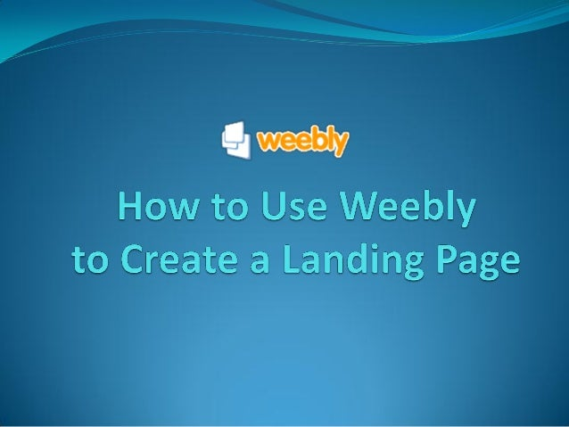 Diane dela cruz_how to create a simple landing page with weebly