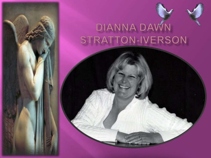 DianNaDawn Stratton-Iverson<br />