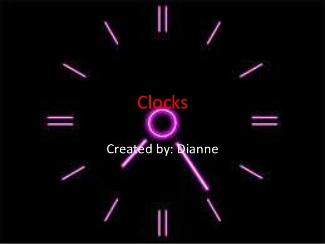 ClocksCreated by: Dianne