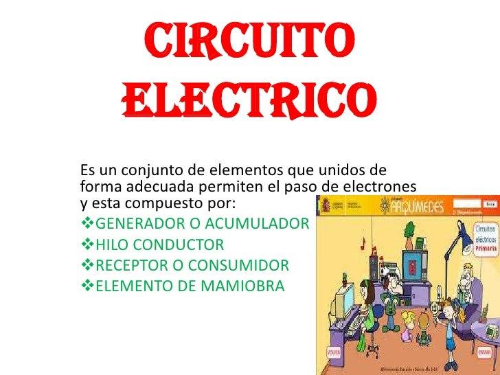 Circuito Que Es : Diapiositivas circuito electrico