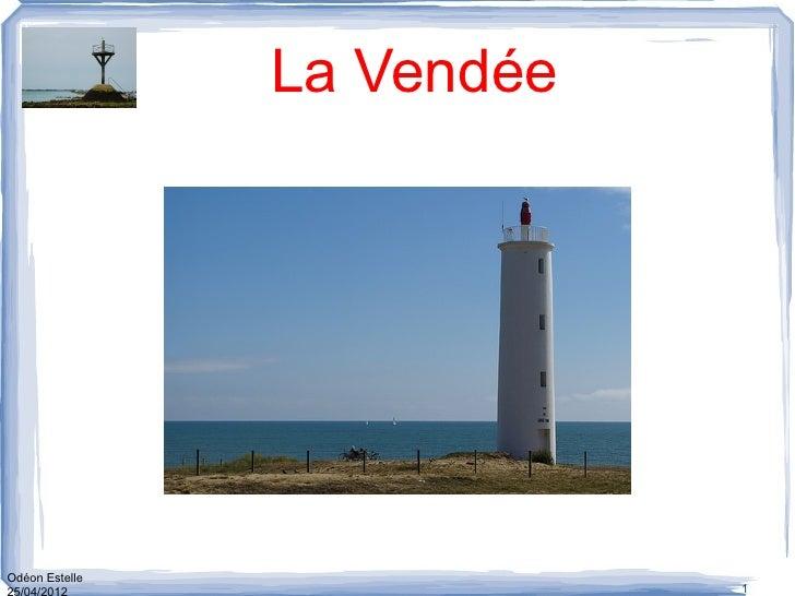 La VendéeOdéon Estelle                            1