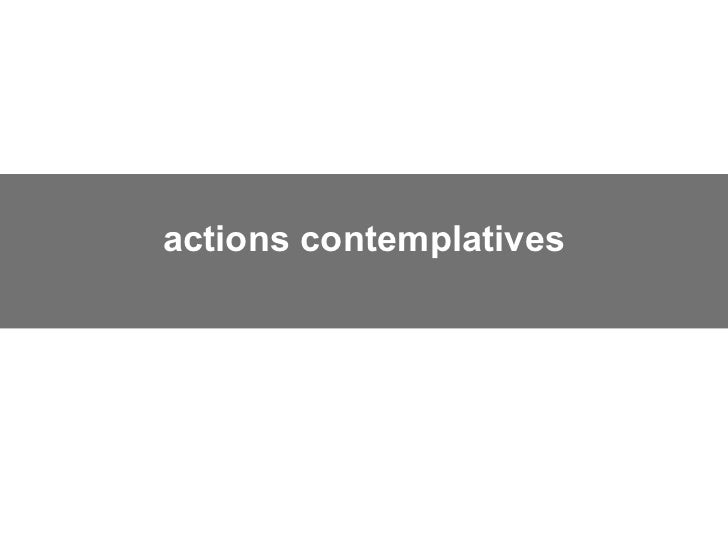 actions contemplatives