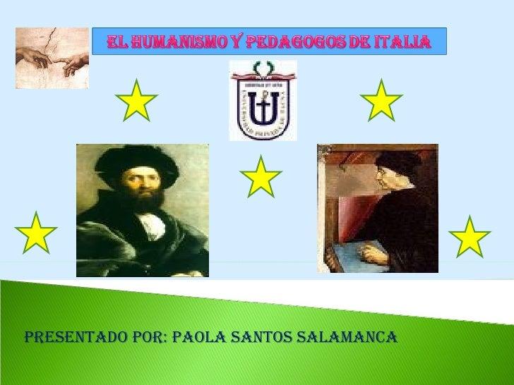 Diapo Humanismo Y Pedagogos En Italia