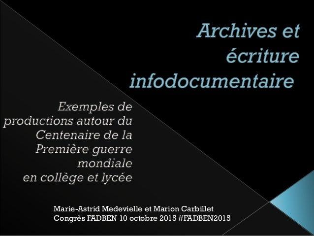 Marie-Astrid Medevielle et Marion Carbillet Congrès FADBEN 10 octobre 2015 #FADBEN2015