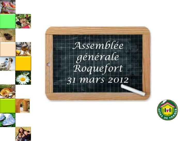 Assemblée  générale Roquefort31 mars 2012