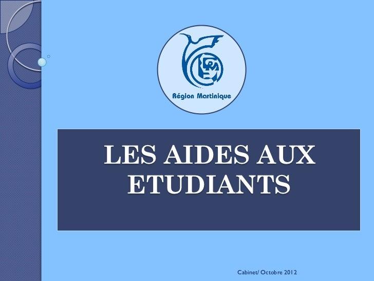 LES AIDES AUX ETUDIANTS        Cabinet/ Octobre 2012