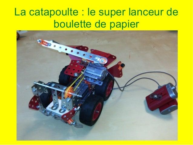 La catapoulte: le super lanceur de boulette de papier