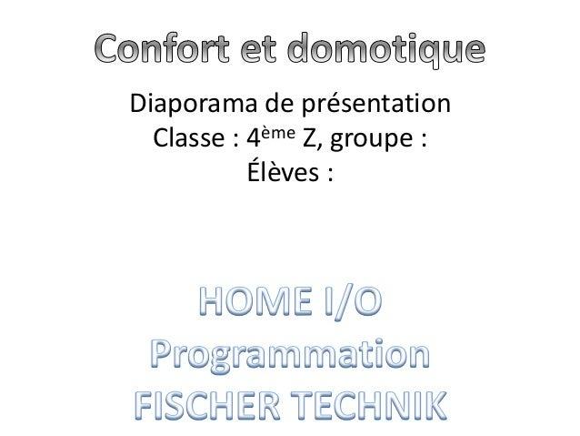 Diaporama de présentation Classe : 4ème Z, groupe : Élèves :