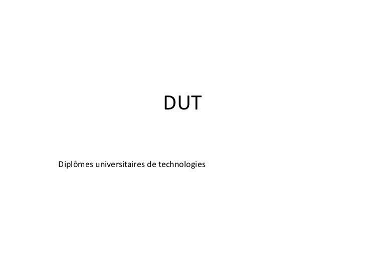 DUT Diplômes universitaires de technologies