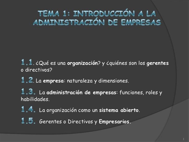 . ¿Qué es una organización? y ¿quiénes son los gerenteso directivos?    . La empresa: naturaleza y dimensiones.        La ...