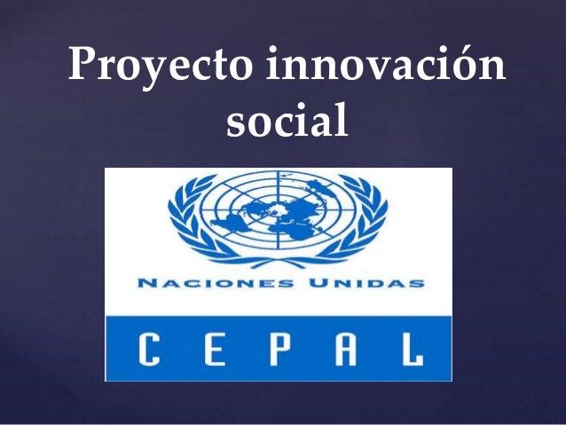 { Proyecto innovación social