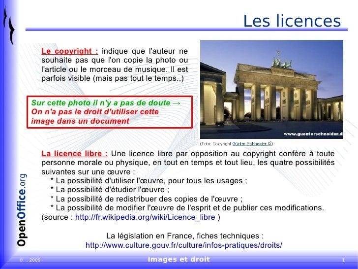 Les licences Le copyright :  indique que l'auteur ne souhaite pas que l'on copie la photo ou l'article ou le morceau de mu...