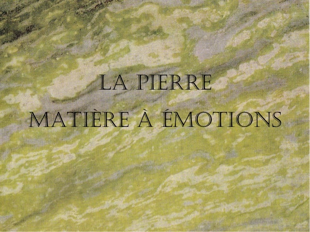 La pierre Matière à éMotions