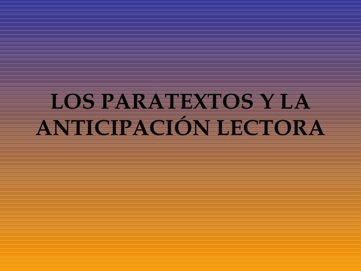 LOS PARATEXTOS Y LA ANTICIPACIÓN LECTORA