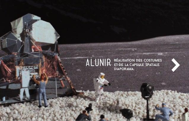 réalisation des costumes et de la capsule spatiale. diaporama. >ALUNIR