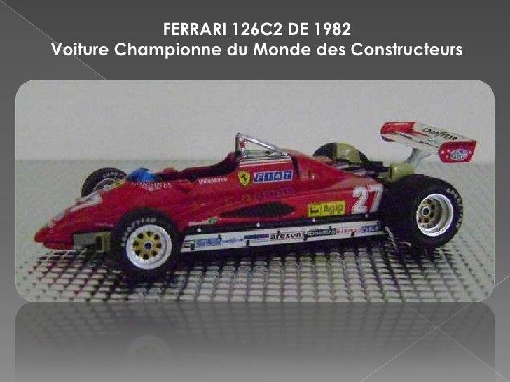 FERRARI 126C2 DE 1982 Voiture Championne du Monde des Constructeurs