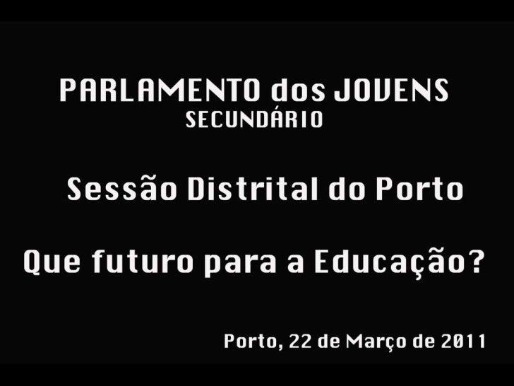 Diaporama Parlamento dos Jovens 2010/2011