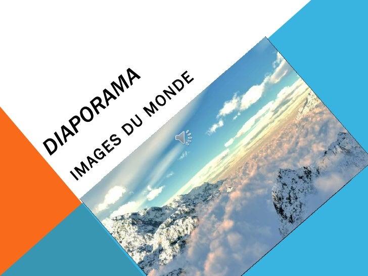 DIAPORAMA IMAGES DU MONDE