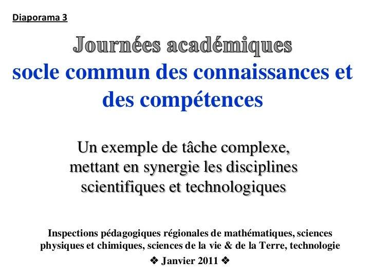 Diaporama 3socle commun des connaissances et         des compétences               Un exemple de tâche complexe,          ...