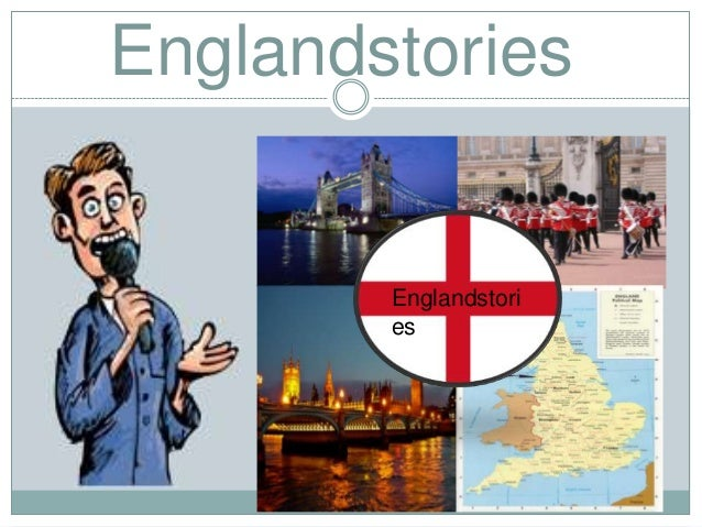 Englandstories        Englandstori        es