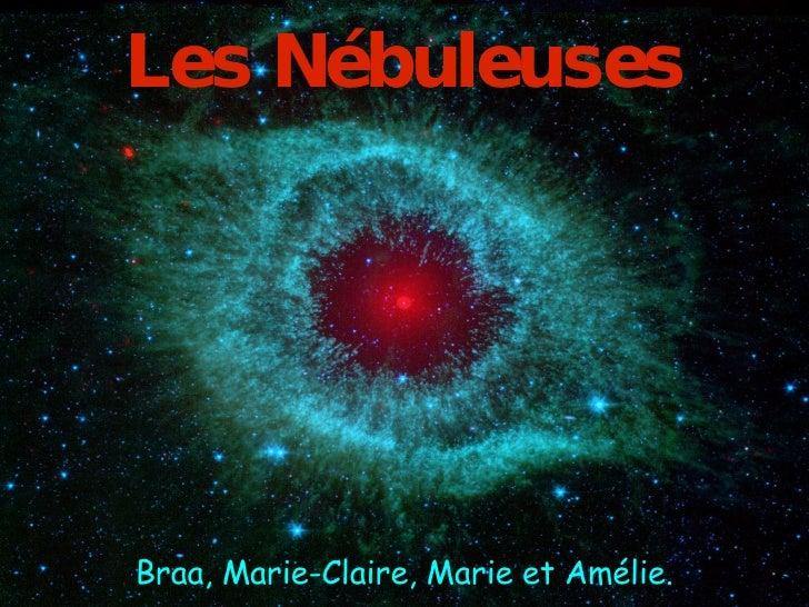 Conférence  Braa, Marie-Claire, Marie et Amélie. Les Nébuleuses