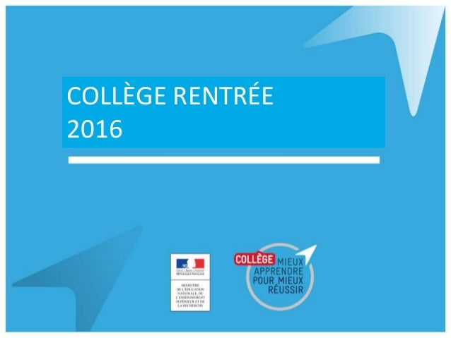 COLLÈGE RENTRÉE 2016