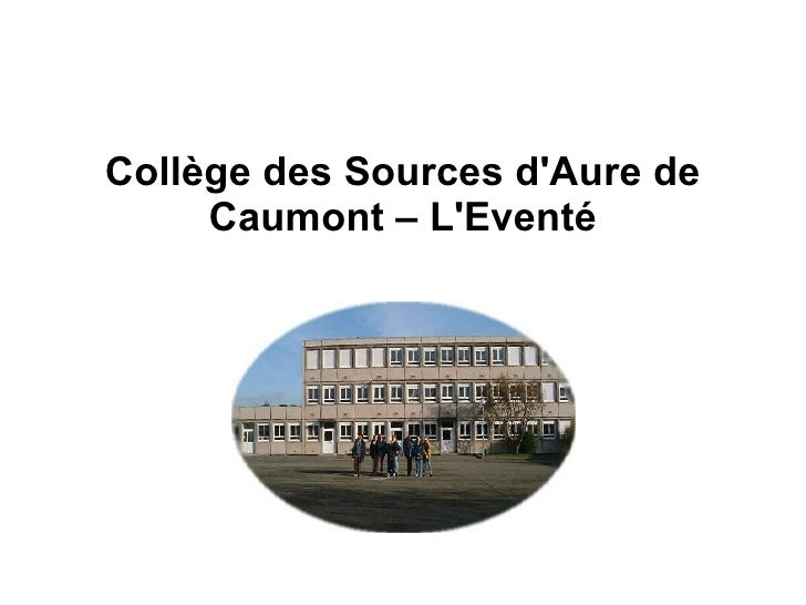 Collège des Sources d'Aure de Caumont – L'Eventé