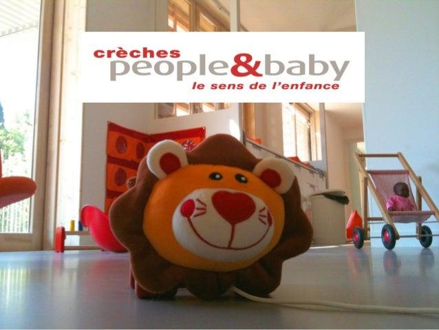 People and baby est un acteur majeur en France de la création et la gestion de crèchesd'entreprises et de collectivités av...