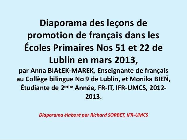 Diaporama des leçons de promotion de français dans les Écoles Primaires Nos 51 et 22 de Lublin en mars 2013, par Anna BIAŁ...