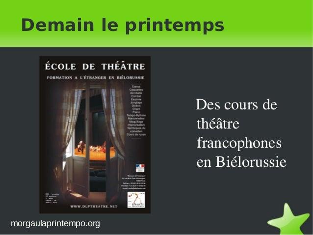 morgaulaprintempo.org Demain le printemps Descoursde théâtre francophones enBiélorussie